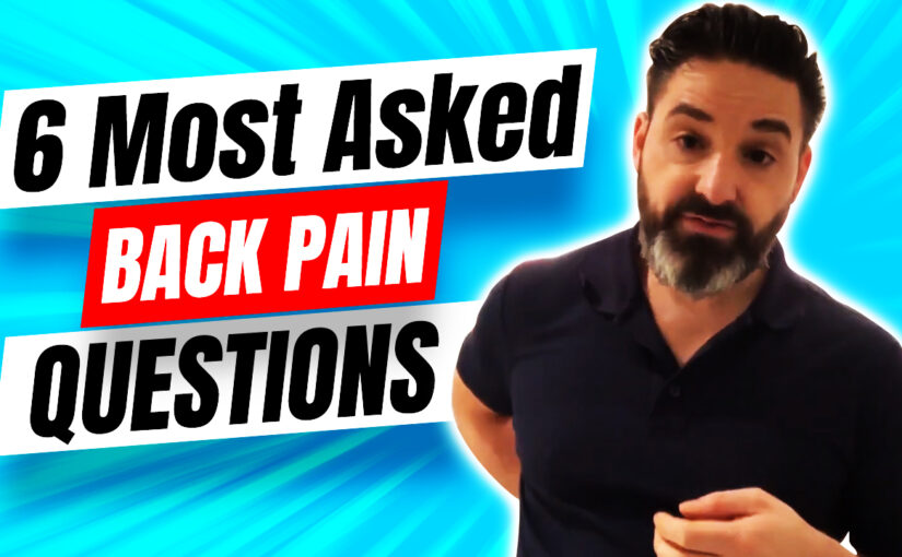 BPS #013:  6 Most Asked Back Pain Questions In The World!