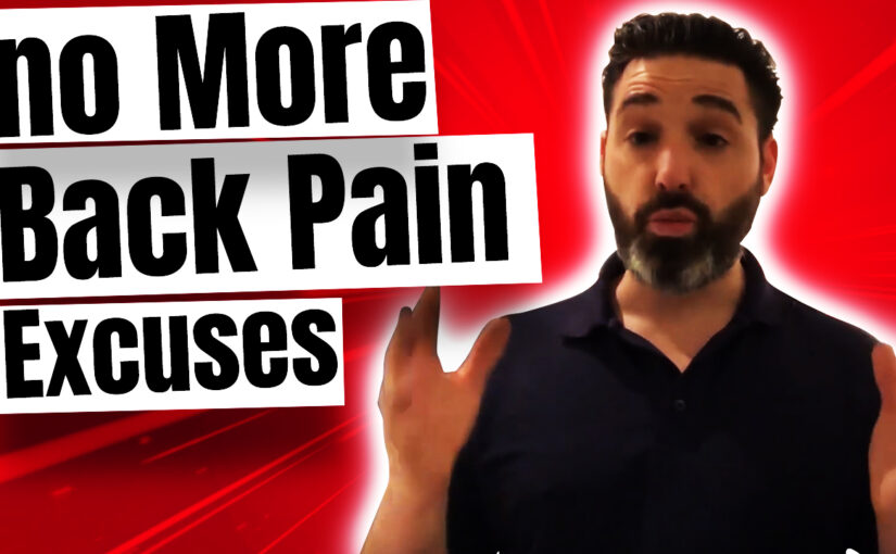 BPS #014:  You don´t Have Any More Back Pain Excuses