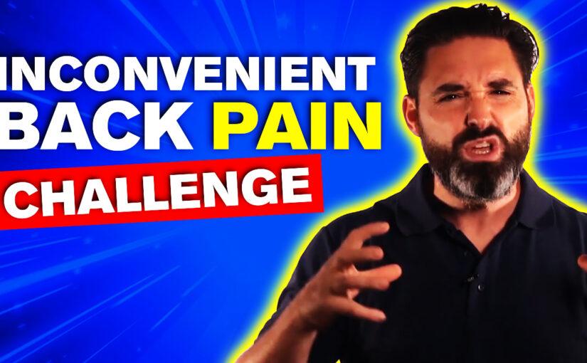 BPS #016: Inconvenient Back Pain Challenge #1