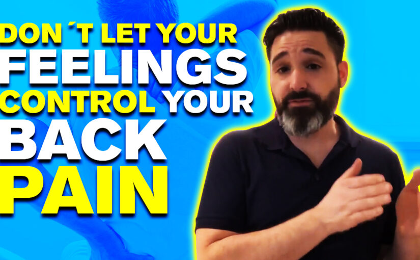 BPS #027: Don´t Let Your Feelings Control Your Back Pain…