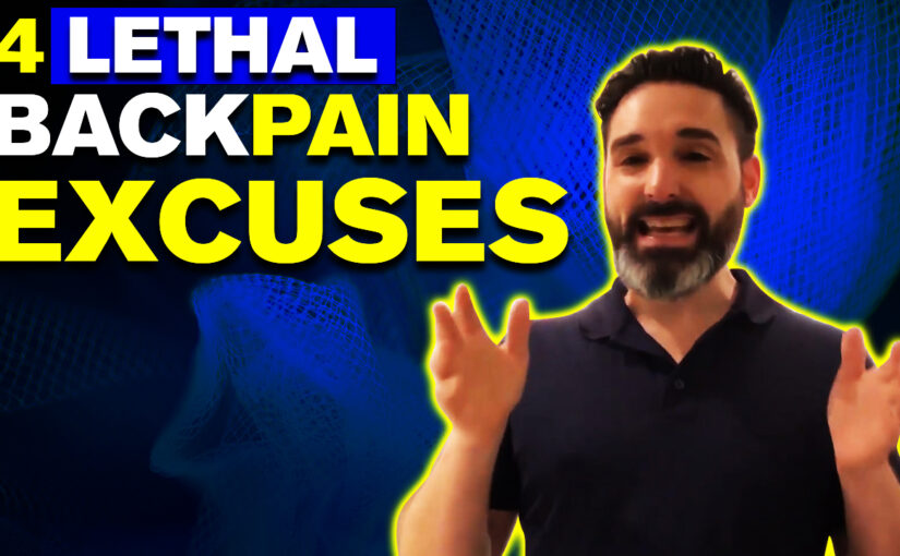 BPS #038: 4 Lethal Back Pain Excuses…