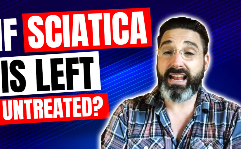 BPS #048: What Happens If Sciatica Is Left Untreated?