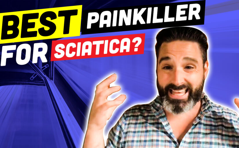 BPS #050: What Is The Best Painkiller For Sciatica?