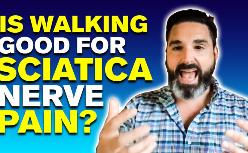 BPS #051: Is Walking Good For Sciatic Nerve Pain?
