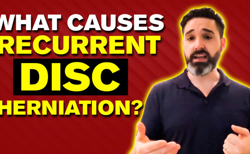 BPS #063 What causes Recurrent Disc Herniation?