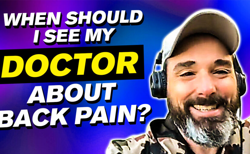 BPS #064 When should I see my doctor about back pain?