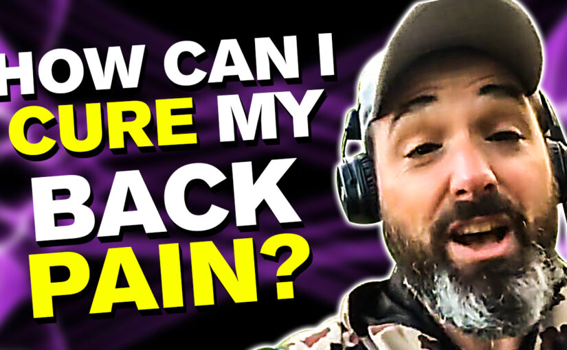BPS #65 How can I cure my back pain?